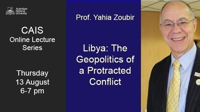 Libya: The Geopolitics of a Protracted Conflict with Yahia Zoubir