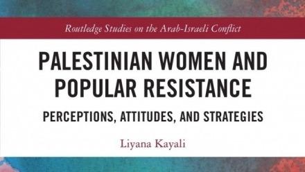 August Majlis: Palestinian Women and Popular Resistance